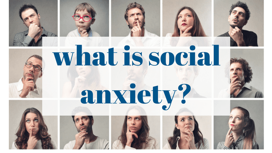 what-is-social-anxiety