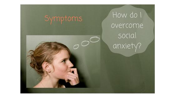 social anxiety symptoms